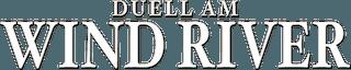 Duell_am_Wind_River_logo