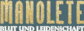 Manolete_-_Blut_und_Leidenschaft_logo