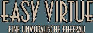 Easy_Virtue_-_Eine_unmoralische_Ehefrau_logo