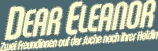 Dear_Eleanor_-_Zwei_Freundinnen_auf_der_Suche_nach_ihrer_Heldin_logo