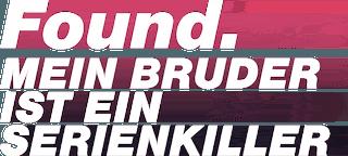 Found_Mein_Bruder_ist_ein_Serienkiller_logo
