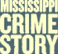 Mississippi_Crime_Story_logo