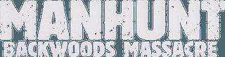 Manhunt_Backwoods_Massacre_logo