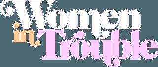 Women_in_Trouble_logo
