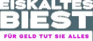 Eiskaltes_Biest_-_Fuer_Geld_tut_sie_alles_logo